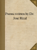 Poems written by Dr. José Rizal
